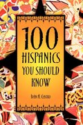 100 Hispanics You Should Know
