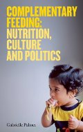 Complementary Feeding: Nutrition, Culture and Politics N14