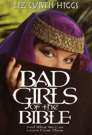 BAD GIRLS/BIBLE-SP ED.-MM