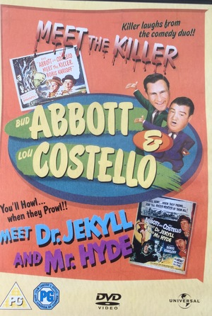 Abbott & Costello meet the Killer & meet Dr. Jekyll and Mr. Hyde