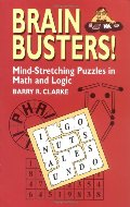 Brain Busters! Mind-Stretching Puzzles in Math and Logic (Dover Recreational Math)