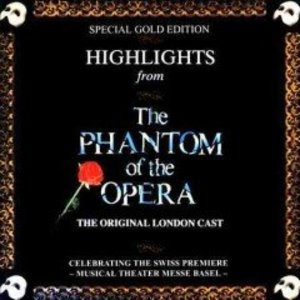 Highlights From The Phantom Of The Opera (The Original Cast Recording)