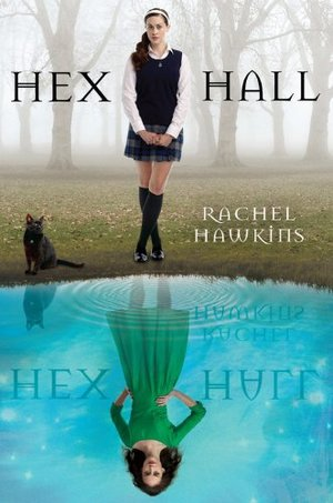 Hex Hall (Book 1)