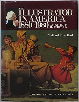 Illustrator in America, 1880-1980: A Century of Illustration, The