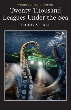 20,000 Leagues Under the Sea (Wordsworth Classics)