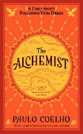 Alchemist 25th Anniversary: A Fable About Following Your Dream, The