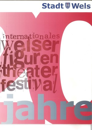 20 Jahre Internationales Welser -  Figurentheaterfestival