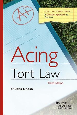 Acing Tort Law: Third Edition