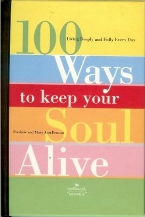 100 Ways To Keep Your Soul Alive Hallmark