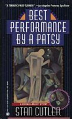 Best Performance by a Patsy (A Goodman-Bradley Mystery)