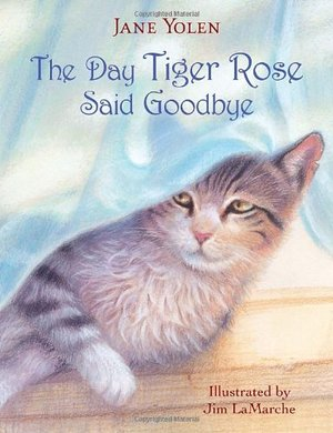 Day Tiger Rose Said Goodbye, The