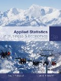 Applied Statistics in Business and Economics (The Mcgraw-Hill/Irwin Series, Operations and Decision Sciences)