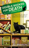 Double Booked for Death (A Black Cat Bookshop Mystery No. 1)