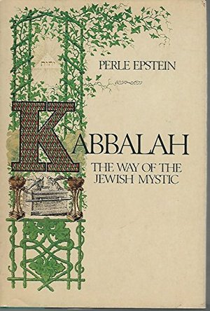 Kabbalah: The way of the Jewish mystic