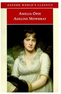 Adeline Mowbray (Oxford World's Classics)