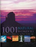 1001 Natural Wonders: You Must See Before You Die