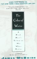 Color of Water: A Black Man's Tribute to His White Mother, The