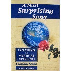 Most Surprising Song: Exploring the Mystical Experience, A