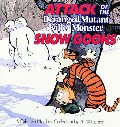 Attack Of The Deranged Mutant Killer Monster Snow Goons (Turtleback School & Library Binding Edition) (Calvin and Hobbes (Pb))