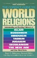 Compact Guide To World Religions, The