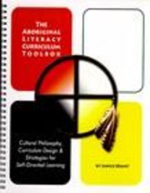 Aboriginal Literacy Curriculum Toolbox, The