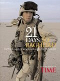 21 Days to Baghdad: Photos and Dispatches from the Battlefield