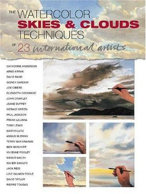 Watercolor Sky and Clouds: Techniques of 23 International Artists