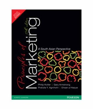 Principles of Marketing 13th Edition a South Asian Perspective