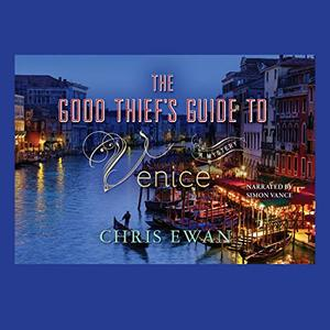 Good Thief's Guide to Venice Lib/E (Good Thief S Guides) CD, Audiobook, The