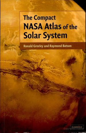 Compact NASA Atlas of the Solar System, The