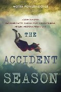 Accident Season, The