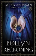 Boleyn Reckoning: A Novel (The Boleyn Trilogy), The