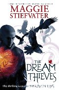Dream Thieves (Raven Cycle, #2), The