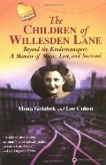 Children of Willesden Lane: Beyond the Kindertransport:  A Memoir of Music, Love, and Survival, The