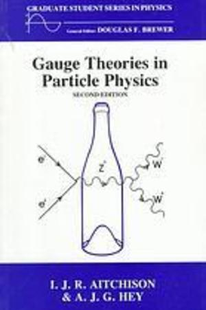 Gauge Thetheoriesin Particle Physics, (Graduate Student Series in Physics)