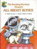 Amazing Mumford presents all about bones: Featuring Jim Henson's Sesame Street muppets, The