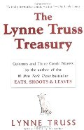 Lynne Truss Treasury: Columns and Three Comic Novels, The