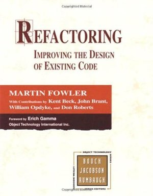 By Martin Fowler - Refactoring: Improving the Design of Existing Code (Object Technology Series)
