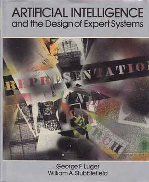 Artificial Intelligence and the Design of Expert Systems (The Benjamin/Cummings series in artificial intelligence)