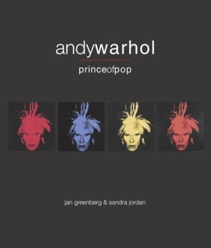 Andy Warhol, Prince of Pop (Bccb Blue Ribbon Nonfiction Book Award (Awards))
