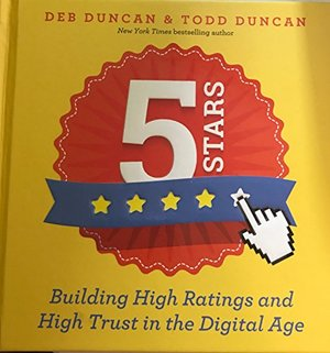 5 Stars Building High Ratings and High Trust in the Digital Age