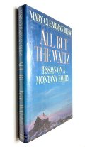 All But the Waltz: Essays on a Montana Family