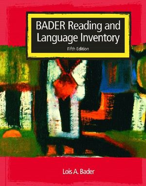 BADER Reading and Language Inventory: Reader's Passages and Graded Word Lists (5th Edition)