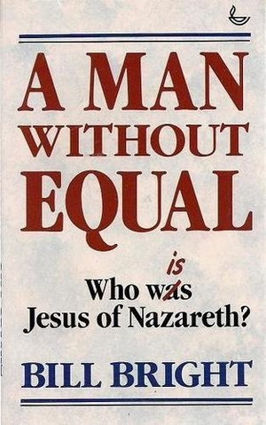 Man without Equal: Who is Jesus of Nazareth?, A