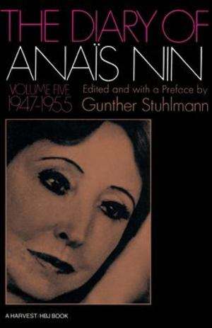 Diary of Anaïs Nin, 1947-1955, The