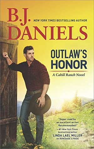 Outlaw's Honor: A Western Romance Novel (A Cahill Ranch Novel)