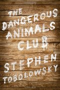 Dangerous Animals Club, The