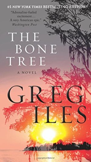Bone Tree: A Novel (Penn Cage), The