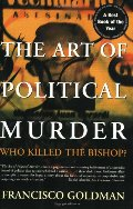 Art of Political Murder: Who Killed the Bishop?, The