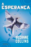 Esperanca - Portuguese edition of Mockingjay - Hunger Games volume 3, A